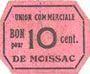 Billets Moissac (82). Union Commerciale. Billet. 10 centimes