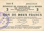 Billets Montmédy (55). Syndicat de Communes de la région de Montmédy. Billet 2 francs 5 et 7.7.1916, série C