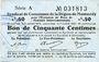 Billets Montmédy (55). Syndicat de Communes de la région de Montmédy. Billet. 50 cmes 5 et 7.7.1916, série A
