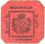 Billets Mouvaux (59). Ville. Billet. 5 centimes, rouge, cachet sur 2 lignes