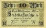 Billets Mulhouse (68). Ville. Billet 10 mark 15.10.1918. Non annulé
