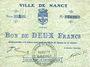 Billets Nancy (54). Ville. Billet. 2 francs 2 août 1914, série 1