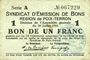 Billets Poix-Terron (08). Syndicat d'Emission. Billet. 1 franc 10.7.1916, série A