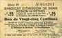 Billets Rethel (08). Syndicat d'Emission. Billet. 25 centimes 21.4.1917, 2e émission, série H