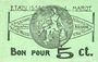 Billets Roanne (42). Etablissements L. Marot. Laiterie du Forez. Billet. 5 centimes