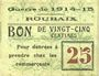 Billets Roubaix (59). Billet. 25 centimes, armoiries (5 mm)