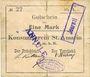 Billets Saint-Amarin. Konsumverein. Billet. 1 mark (22.9.1914). Signatures. : L. Vuillard et E Kühner. Annul