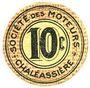 Billets Saint-Etienne (42). Chaléassière. Société des Moteurs. Billet. 10 centimes 31.12.1920