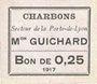 Billets Vienne (38). Charbons - Mon Guichard. Billet. 0,25 franc 1917