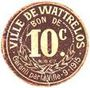 Billets Wattrelos (59). Ville. Billet. 10 centimes 9.1915