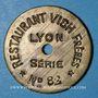 Coins Lyon (69). Restaurant Vich Frères. sans valeur. Série n° 82