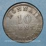 Coins 1er empire (1804-1814). Siège d'Anvers, 10 cmes 1814. Initiale R, ruban étroit, 2e type