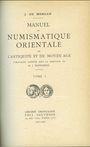 Livres d'occasion de Morgan J. - Manuel de numismatique orientale de l'Antiquité et du Moyen-âge