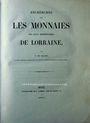 Livres d'occasion de Saulcy F., Recherches sur les monnaies des ducs héréditaires de Lorraine. 1841