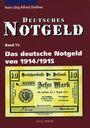 Livres d'occasion Diessner H.-J. A. - Deutsches Notgeld Band 11 : Das deutsche Notgeld von 1914/1915