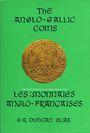 Livres d'occasion Duncan Elias E. R., The anglo-gallic coins (les monnaies anglo-françaises). 1984