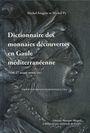 Livres d'occasion Feugère M. / Py M. - Dictionnaire des monnaies découvertes en Gaule méditerranéenne