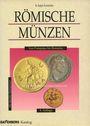 Livres d'occasion Kankelfitz B. R. - Römische Münzen von Pompejus bis Romulus