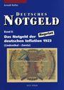 Livres d'occasion Keller A. - Deutsches Notgeld Band 7 + 8. Das Notgeld der deutschen Inflation 1923