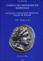 Livres d'occasion Maurel G. - Corpus des monnaies de Marseille. Provence, Languedoc Oriental, Vallée du Rhône