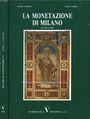 Livres d'occasion Negrini R. / Varesi A. La monetazione di Milano (dal 756 al 1802). 1991