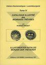Livres d'occasion Probst R.- Catalogue illustré des Monnaies Trévires (Cahiers Numismatiques Luxembourgeois, IV). 1996
