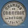 Monnaies Algérie. Chambre de Commerce de Bougie. 10 cent 1915