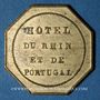 Monnaies Boulogne-sur-Mer (62). Hôtel du Rhin et de Portugal, Selègue (rue Siblequin n° 4 et 6). Jeton laiton