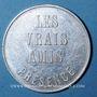 Monnaies Franc-maçonnerie. Paris. Les Vrais Amis. Jeton aluminium. 30,9 mm