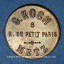 Monnaies Metz (57). G. Koch (6 rue du Petit Paris) A la Croix de Lorraine, Manufacture... Jeton publicitaire