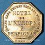 Monnaies Perpignan (66). Hôtel de l'Europe, Chez Carcassona