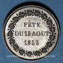 Monnaies Napoléon III. 1ère Fête impériale. 15.8.1853. Médaille cuivre rouge