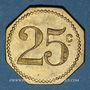 Monnaies 4e Légion de Garde Républicaine Mobile. Cercle Mess. Phalsbourg (57). 25 centimes