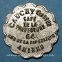 Monnaies Amiens (80). Café de la Préfecture - Cauchy Gaston (64 rue de la République). 30 centimes