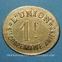 Monnaies Amiens (80). Société Coopérative l'Union. 1 franc