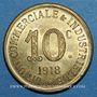 Monnaies Annonay (07). Union Commerciale et Industrielle. 10 centimes 1918. Laiton