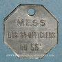 Monnaies Artillerie. 56e R.A.C., Mess des Sous-Officiers. Montpellier, Castres. 10 cmes