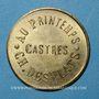 Monnaies Castres (81). Au Printemps - Ch. Desplats. 5 centimes