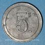 Monnaies Cholet (49). Cantine GIRARD - 77e d'Infanterie. 5 centimes