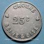 Monnaies Crosne (91). Usine Baille-Lemaire et Fils. 25 centimes