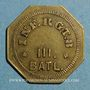 Monnaies Infanterie. 8e - 3e bataillon. Metz (57). 10 cmes. Laiton