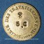 Monnaies Lyon (69). Société des Travailleurs Unis. 5 centimes