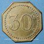 Monnaies Nancy (54). Grande Taverne (17, rue St Dizier). 30 centimes