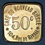 Monnaies Paris (75). Café du Nouveau Siècle. 50 centimes