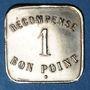Monnaies Paris (75). Récompense. 1 bon point