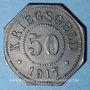 Monnaies Sarrebourg (57). Ville. 50 pfennig 1917. Faux de Rotlinger
