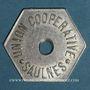 Monnaies Saulnes (54). Union Coopérative. Flûte. Perforé