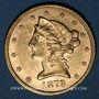 Monnaies Etats Unis. 5 dollars 1879. (PTL 900/1000. 8,36 g)