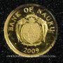 Monnaies Nauru. République. 5 dollars 2009 (PTL 999‰. 0,5 g)