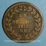 Monnaies Cent Jours. Napoléon I. 2e Blocus Strasbourg 1815. 1 décime 1815 BB. Points après DECIME et 1815